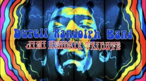 Durell Randolph Band: Jimi Hendrix Tribute & EP Release Party