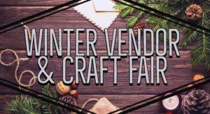 2nd Annual Winter Vendor & Craft Fair