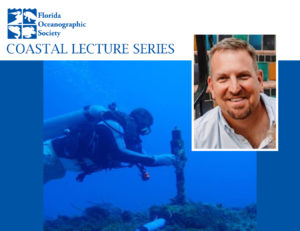 2020 Coastal Lecture Series-FWC Tequesta Field Laboratory – Local Research, Monitoring and More